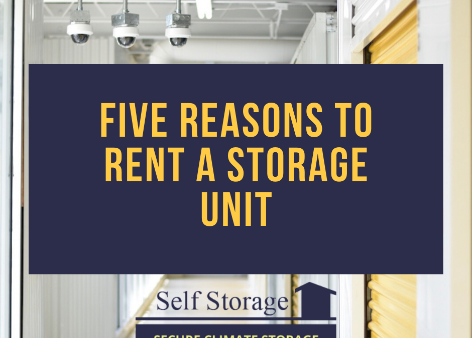 Five Reasons to Rent a Storage Unit
